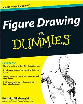 Figure Drawing For Dummies (English Edition) eBook: Okabayashi ...