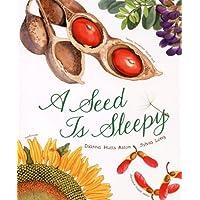 A Seed Is Sleepy (Nature Books)