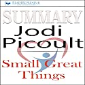 Summary: Small Great Things, A Novel by Jodi Picoult Audiobook by  Readtrepreneur Publishing Narrated by Donna Lorenz Motta