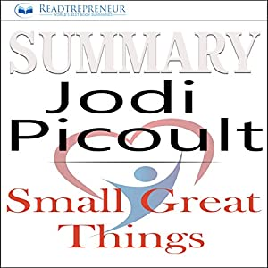 Summary: Small Great Things, A Novel by Jodi Picoult Audiobook