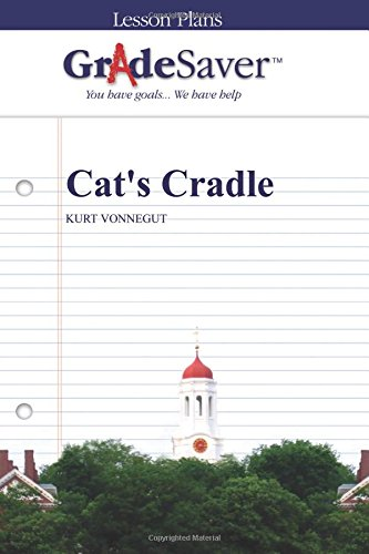 GradeSaver (TM) Lesson Plans: Cat's Cradle pdf epub