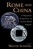 Rome and China : Comparative Perspectives on