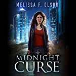 Midnight Curse: Disrupted Magic, Book 1 | Melissa F. Olson