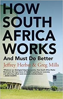 """How South Africa Works: And Must Do Better"" - por Herbst Jeffrey PDF ePub"
