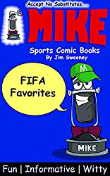 MIKE FIFA Favorites: Sports Comic Books (Favorites Series Book 4)