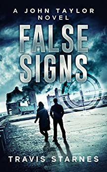 False Signs (John Taylor Book 2) by [Starnes, Travis]