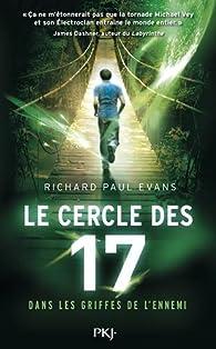 Le cercle des 17, tome 2 : Dans les griffes de l'ennemi par Richard Paul Evans