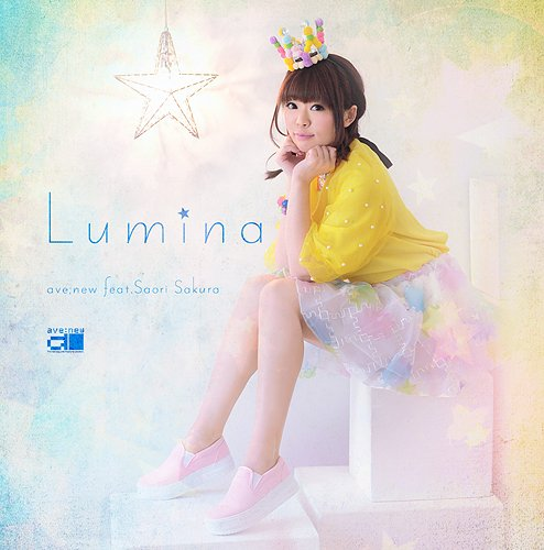 ave;new feat.佐倉紗織 / 「Lumina」 Best of Saori Sakura vol.3