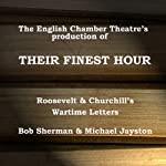 Their Finest Hour (Dramatised) |  English Chamber Theatre
