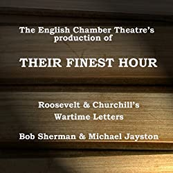 Their Finest Hour (Dramatised)