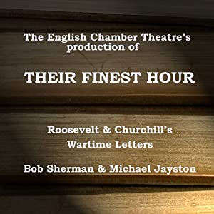 Their Finest Hour (Dramatised) Performance