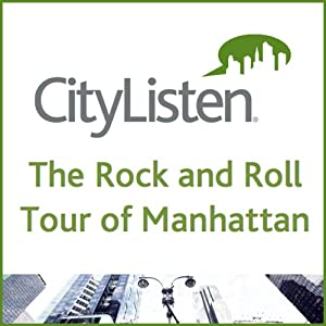 The Rock and Roll Tour of Manhattan Walking Tour