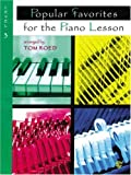 Popular Favorites for the Piano Lesson, Tom Roed, 0769220126