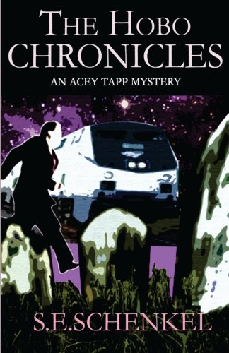 The Hobo Chronicles: An Acey Tapp Mystery