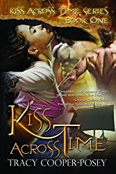 Kiss Across Time: A Vampire Time Travel Menage Romance Novel (Kiss Across Time Series Book 1) (English Edition)