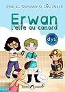 Erwan, l'elfe au canard par Garance