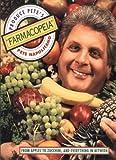 Produce Pete's Farmacopeia, Peter J. Napolitano, 0595181406