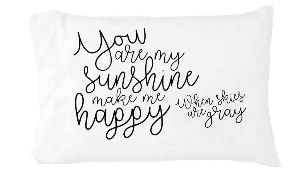 Oh, Susannah You are My Sunshine You Make Me Happy When Skies are Gray - Toddler Pillowcase (1 14 X 20 inch) Kids Room Decor Gifts for Her