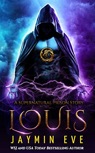 Louis (Supernatural Prison Book 6) by [Eve, Jaymin]