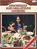 Indonesian and Malaysian Cooking (Round the world cooking library)