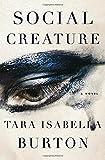 img - for Social Creature: A Novel book / textbook / text book