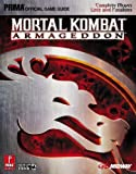 Mortal Kombat: Armageddon (Prima Official Game Guide) by Bryan Dawson (2006-10-10)