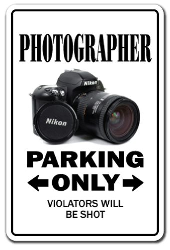 Photographer Sign Parking Photography Camera Lens Pictures Photo Movie Film | Indoor/Outdoor | 12 Tall