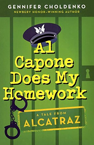 Download Al Capone Does My Homework (Turtleback School & Library Binding Edition) (Tales from Alcatraz) PDF