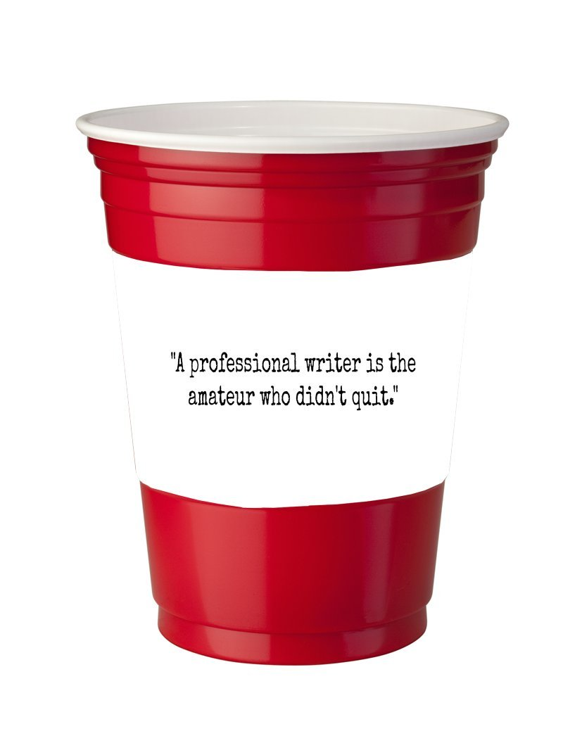 4 Pack of Vinyl Decal Stickers for Disposable Cups / Inspirational Professional Writer Quote