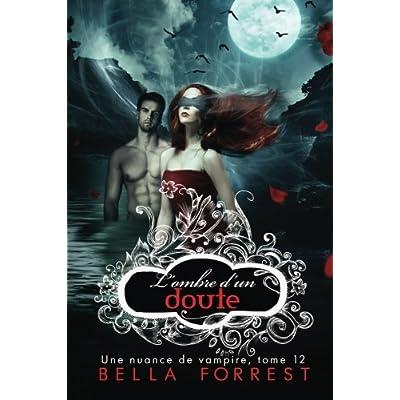 Une nuance de vampire 12: L'ombre d'un doute (Volume 12) (French Edition)