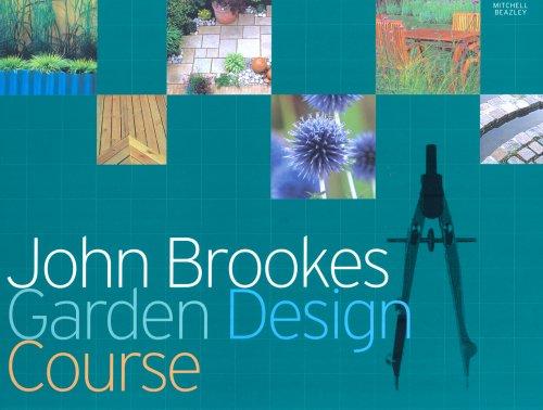 John Brookes Garden Design Course Hardcover 17 May 2007 Buy Online In Andorra At Andorra Desertcart Com Productid 69388314