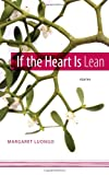 If the Heart Is Lean, Margaret Luongo, 0807133760