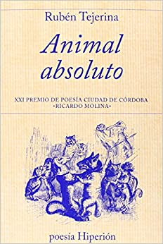 "Descargar Ebook Torrent Animal Absoluto: Xxi Premio De Poesía Ciudad De Córdoba ""ricardo Molina"" Gratis Epub"
