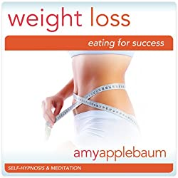 Weight Loss: Eating for Success (Self-Hypnosis & Meditation)