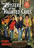 Mystery of the Haunted Caves, Penny Warner, 0689845626