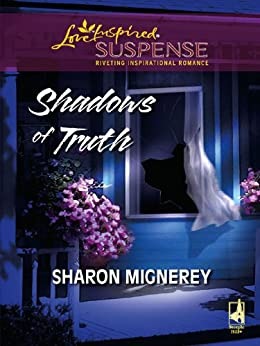 Shadows of Truth by [Mignerey, Sharon]
