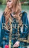La Saga des MacGregor, tomes 10 et 11 par Roberts