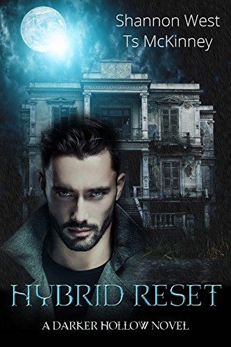 Hybrid Reset (A Darker Hollow Book 3) by [West, Shannon, McKinney, TS]