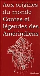 """Afficher """"Contes et légendes des Amérindiens"""""""