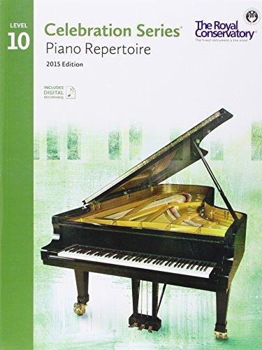 C5R10 - Royal Conservatory Celebration Series - Piano Repertoire Level 10 Book 2015 -