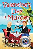 Valentine's Day is Murder (McKinley Mysteries: Short & Sweet Cozies Book 8)