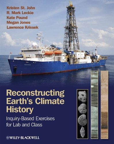 Reconstructing Earth's Climate History: Inquiry-based Exercises for Lab and ()