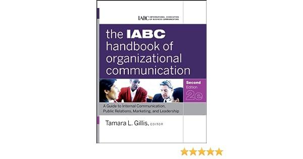Amazon the iabc handbook of organizational communication a amazon the iabc handbook of organizational communication a guide to internal communication public relations marketing and leadership j b fandeluxe Image collections