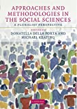 img - for Approaches and Methodologies in the Social Sciences: A Pluralist Perspective book / textbook / text book