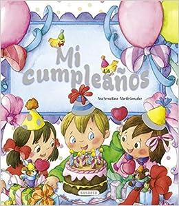 Mi Cumpleaños (Mis Recuerdos): Amazon.es: Taida Íñigo Serna ...