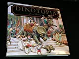 Dinotopia: A Land Apart from Time by Gurney, James (1992) Hardcover