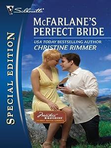 McFarlane's Perfect Bride: A Single Dad Romance (Montana Mavericks: Thunder Canyon Cowboys Book 1)
