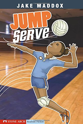 Jump Girl (Jump Serve (Jake Maddox Girl Sports Stories))