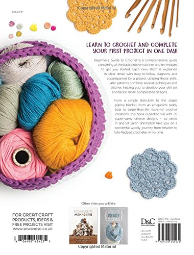 Beginners Guide To Crochet 20 Crochet Projects For Beginners