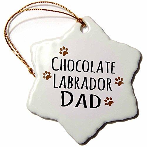 3dRose orn 153888 1 Chocolate Dad Doggie Prints Snowflake